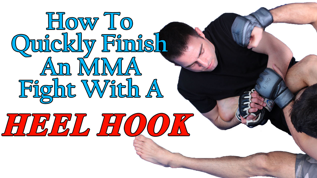How to Quickly Finish an MMA Fight With a Heel Hook