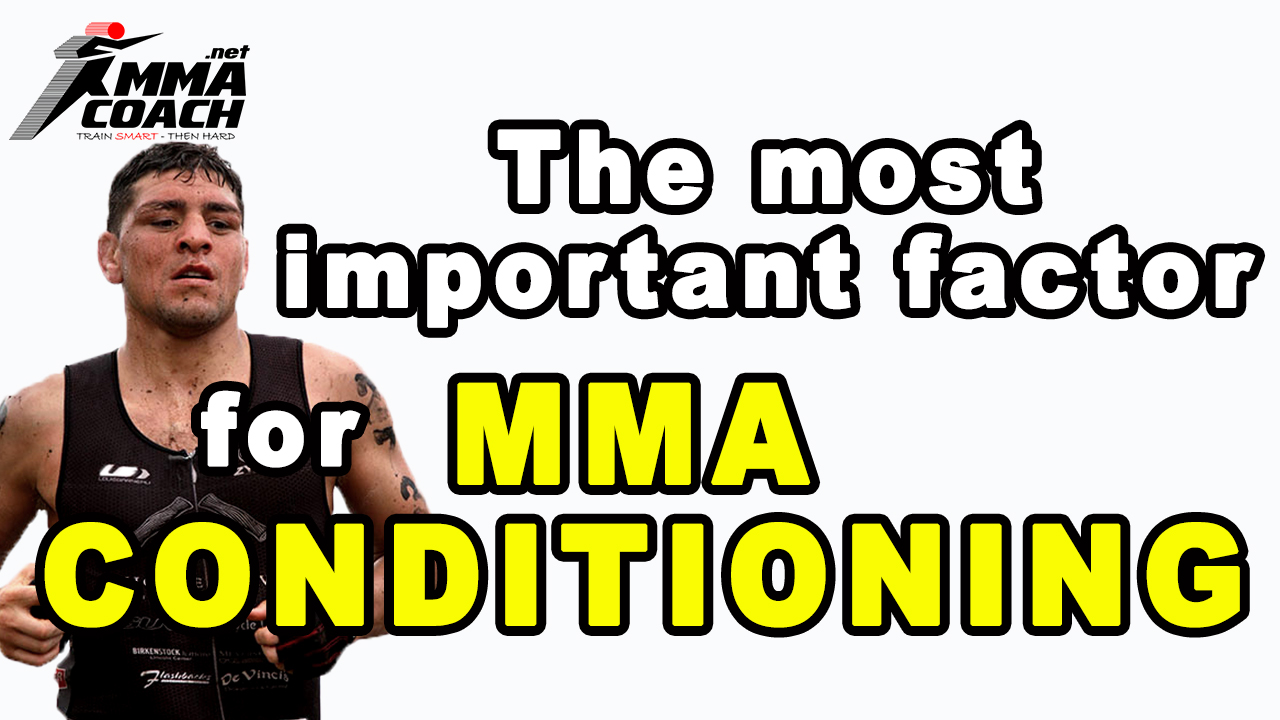 The Most Important Factor For MMA Conditioning…It's Not What You Think