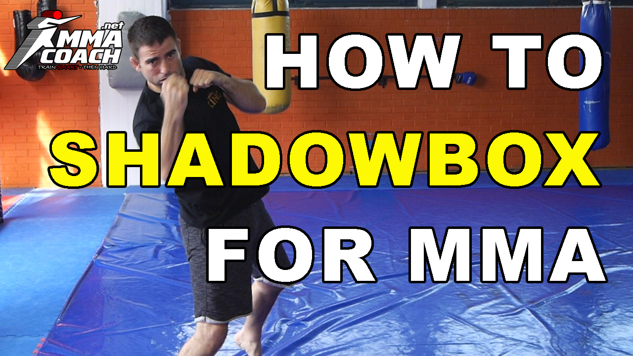 How To Shadowbox For MMA