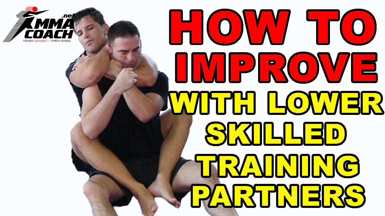 How To Improve Your Grappling With Lower Skilled Training Partners
